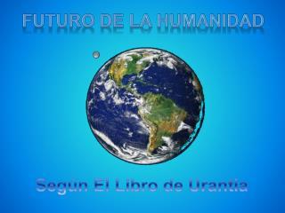 futuro de la humanidad