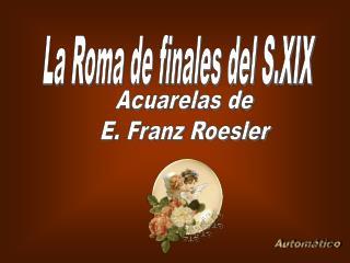 La Roma de finales del S.XIX