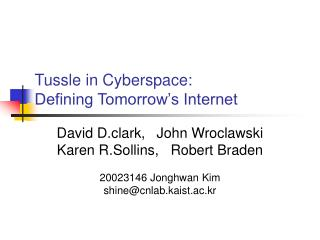 Tussle in Cyberspace: