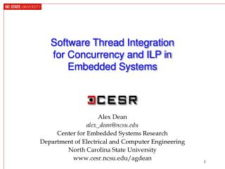 Software Thread Integration  for Concurrency and ILP in Embedded Systems