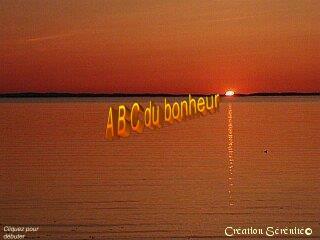 A B C du bonheur