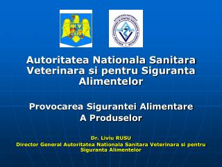 Autoritatea Nationala Sanitara Veterinara si pentru Siguranta Alimentelor