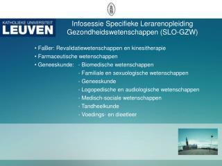 Infosessie Specifieke Lerarenopleiding Gezondheidswetenschappen (SLO-GZW)