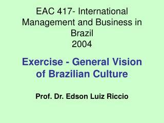 General Vision of Brazilian Culture