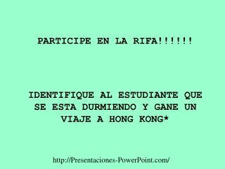 PARTICIPE EN LA RIFA!!!!!!
