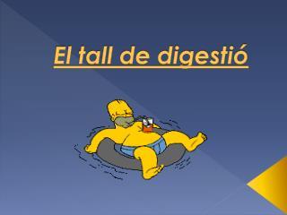 El tall de digestió