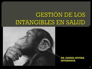 GESTIÓN DE LOS INTANGIBLES EN SALUD