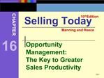 Opportunity Management: The Key to Greater Sales Productivity