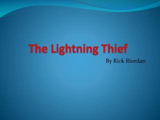 The  L ightning Thief