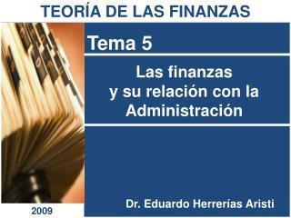 Las finanzas  y su relación con la  Administración