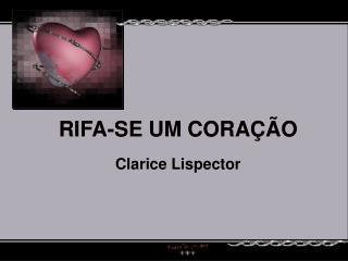 RIFA-SE UM CORAÇÃO