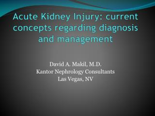 Acute Kidney Injury: current concepts regarding diagnosis and management