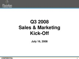 Q3 2008  Sales & Marketing  Kick-Off