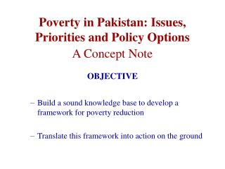 Poverty in Pakistan: Issues, Priorities and Policy Options A Concept Note