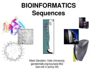 BIOINFORMATICS Sequences