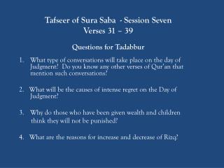 Tafseer of Sura Saba  - Session Seven Verses 31 – 39 Questions for Tadabbur