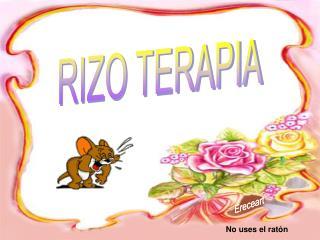 RIZO TERAPIA