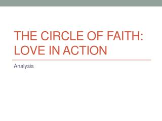 The Circle of FAITH: LOVE in Action
