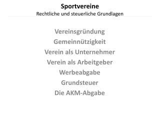 Sportvereine Rechtliche und steuerliche Grundlagen