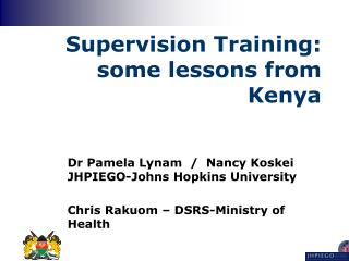 Supervision Training: some lessons from Kenya