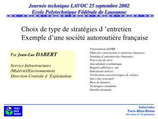 Journée technique LAVOC 25 septembre 2002 Ecole Polytechnique Fédérale de Lausanne