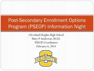 Post-Secondary Enrollment Options Program (PSEOP) Information Night