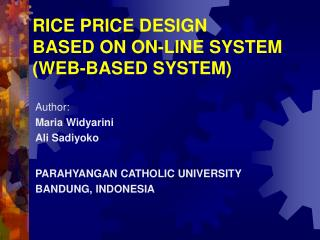 RICE PRICE DESIGN  BASED ON ON-LINE SYSTEM (WEB-BASED SYSTEM)
