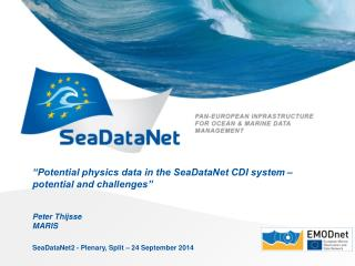 """Potential physics data in the SeaDataNet CDI system – potential and challenges"""