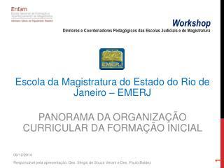 Escola da Magistratura do Estado do Rio de Janeiro – EMERJ