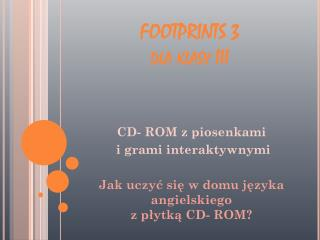 FOOTPRINTS 3 dla klasy III