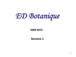 ED Botanique