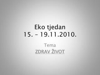 Eko tjedan 15. – 19.11.2010.