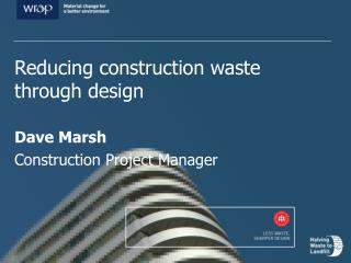 Dave Marsh Construction Project Manager