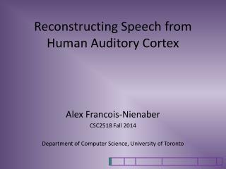 Reconstructing Speech from Human Auditory Cortex