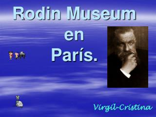 Rodin Museum en París.