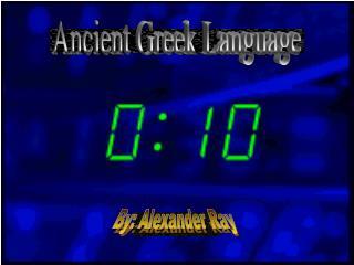Ancient Greek Language
