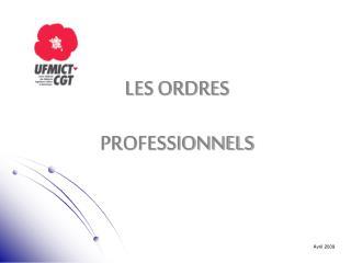 LES ORDRES PROFESSIONNELS