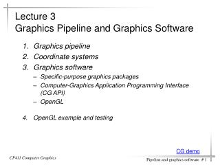 Lecture 3  Graphics Pipeline and Graphics Software