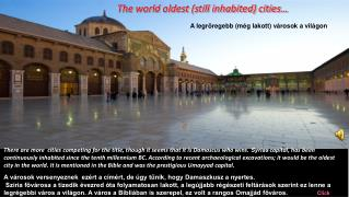 The world oldest (still inhabited) cities…