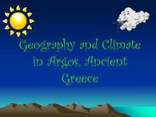 Geography and Climate in Argos, Ancient Greece