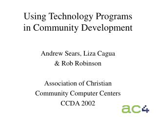 Using Technology Programs  in Community Development