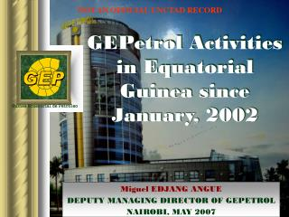 GEPetrol Activities in Equatorial Guinea since January, 2002
