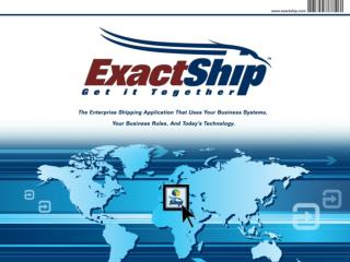 Why use ExactShip?