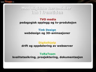 TVO media pedagogisk opplegg og tv-produksjon