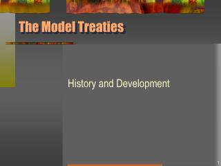 The Model Treaties