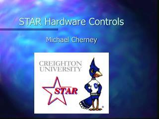 STAR Hardware Controls