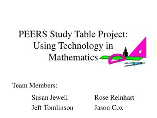 PEERS Study Table Project: Using Technology in Mathematics