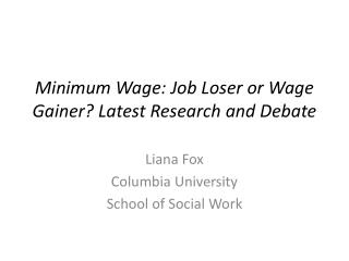 Minimum Wage: Job Loser or Wage Gainer Latest Research and Debate