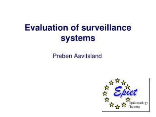Evaluation of surveillance systems