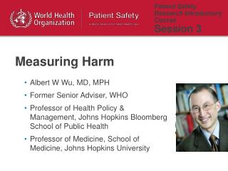 Patient Safety Research Introductory Course  Session 3